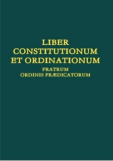 New edition of the Book of Constitutions and Ordinations of the Friars of the Order of Preachers (LCO) in the official Latin