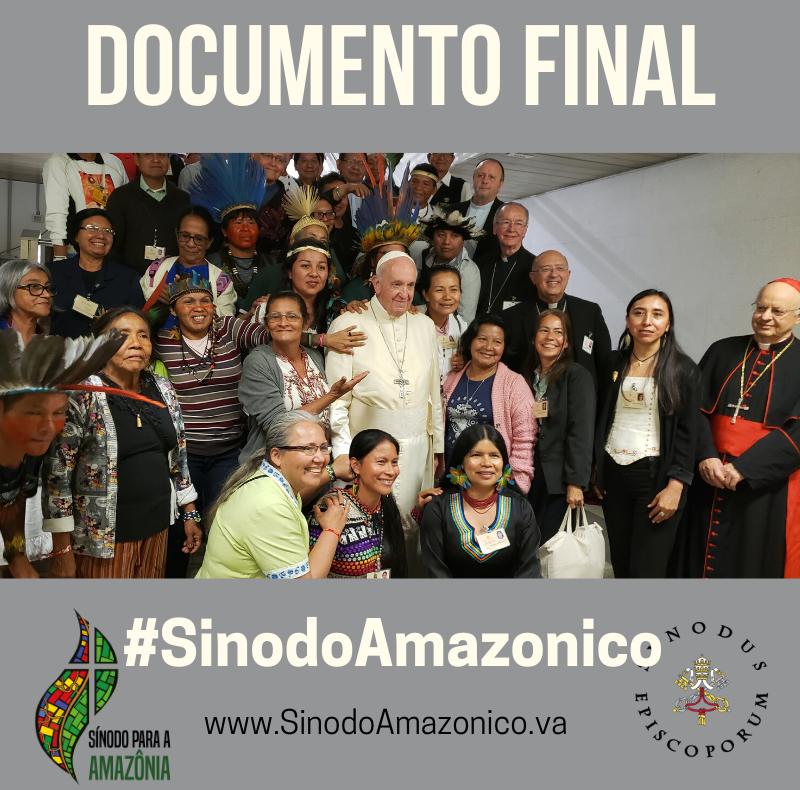 Haga click aqui para el Documento Final del Sinodo Amazonico