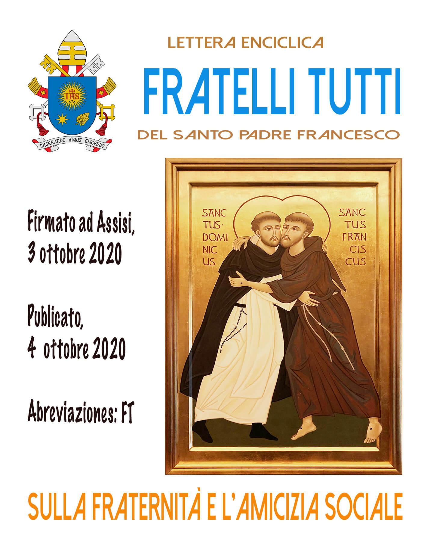 Dans Fratelli Tutti, le pape François souligne que la fraternité et l'amitié dans la société sont les moyens de construire un monde meilleur, plus juste et plus pacifique.
