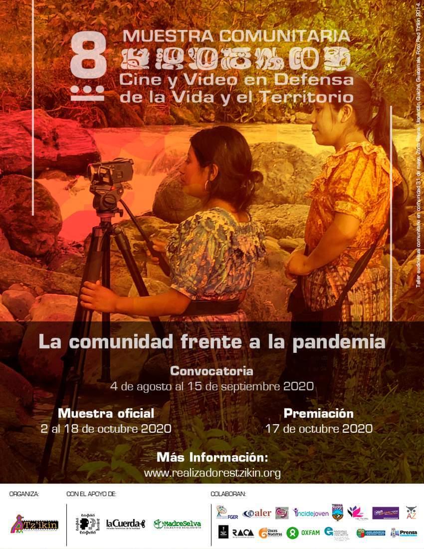 8 Muestra Comunitaria Cine y Video en Defensa de la Vida y el Territorio.