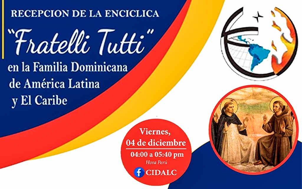 """Reception of the Encyclical """"Fratelli Tutti"""" by the Dominican Family in Latin America and the Caribbean"""
