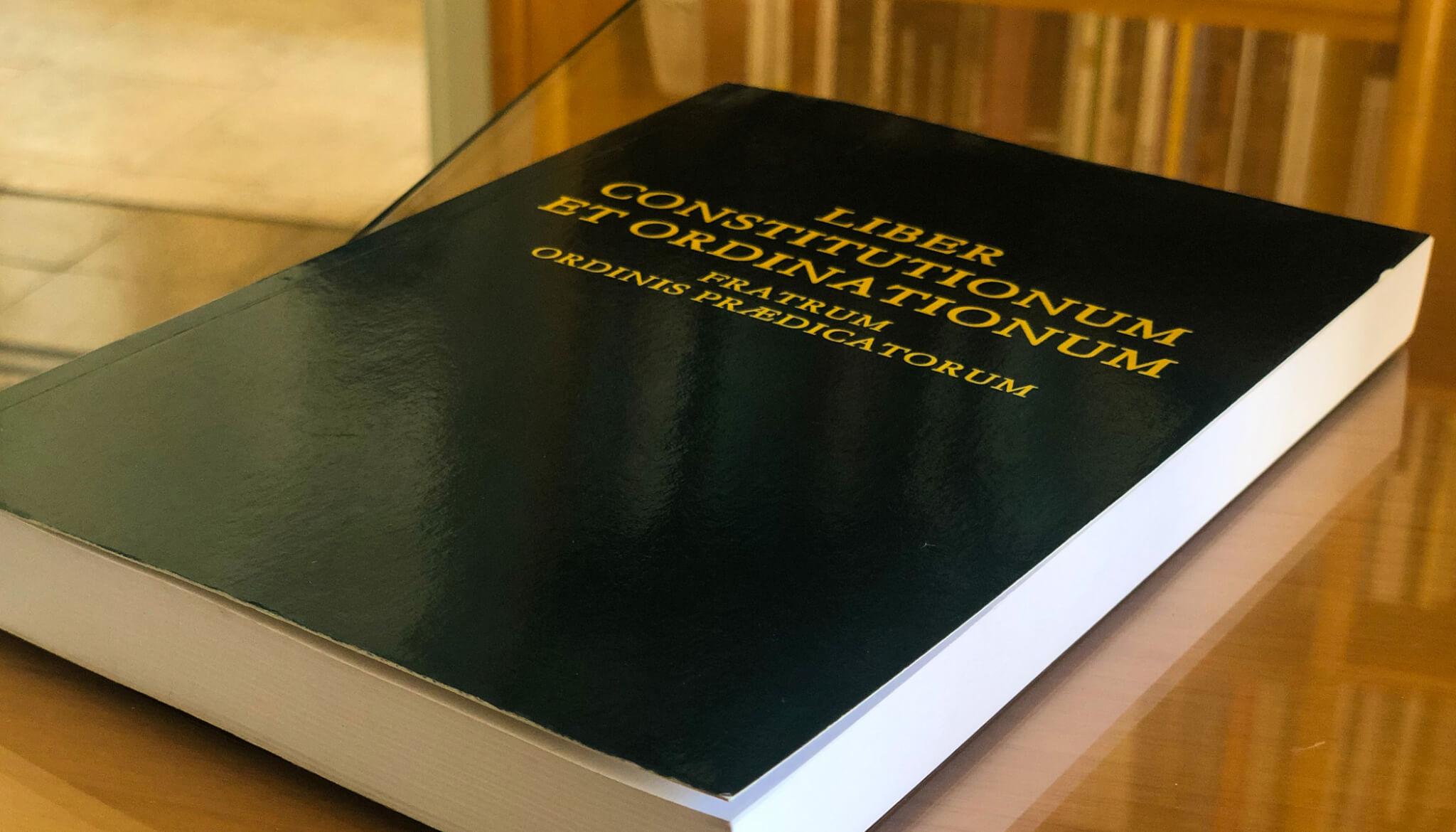 Livre des Constitutions et Ordinations des Frères de l'Ordre des Prêcheurs