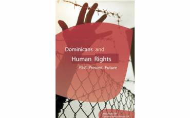 Dominicans and Human Rights: Past, Present, Future