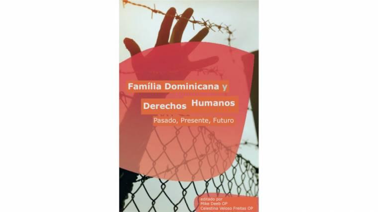 Família Dominicana y Derechos Humanos – Pasado, Presente, Futuro
