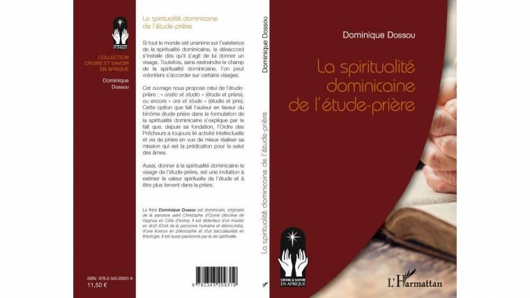 La spiritualité dominicaine de l'étude-priére