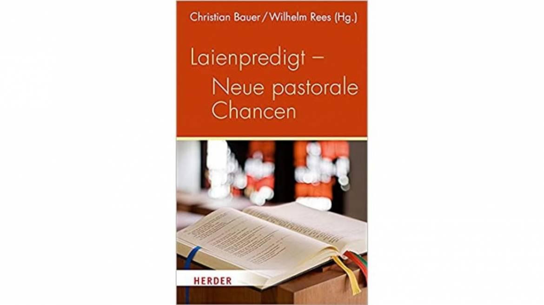 Laienpredigt – Neue pastorale Chancen