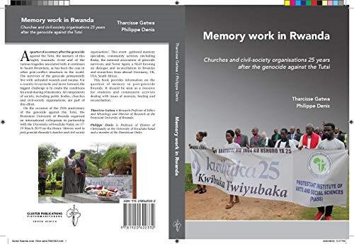 Memory work in Rwanda: Churches and civil society organisations twenty-five years after genocide against the Tutsi