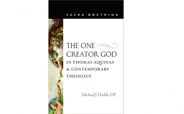 THE ONE CREATOR GOD IN THOMAS AQUINAS AND CONTEMPORARY THEOLOGY